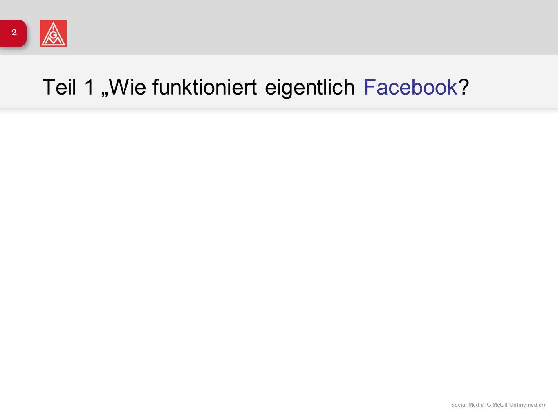"""Teil 1 """"Wie funktioniert eigentlich Facebook"""