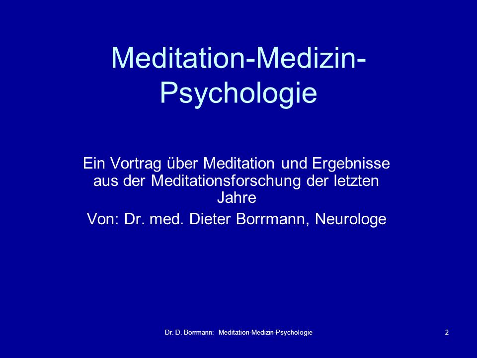 Meditation-Medizin-Psychologie