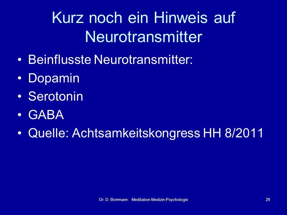 Kurz noch ein Hinweis auf Neurotransmitter
