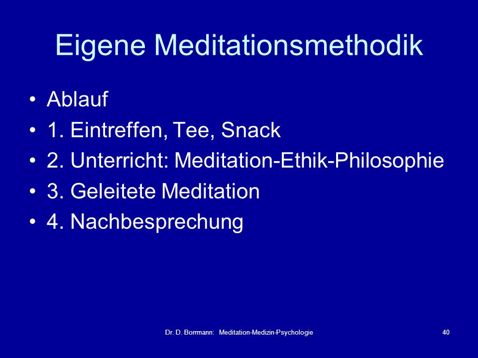 Eigene Meditationsmethodik