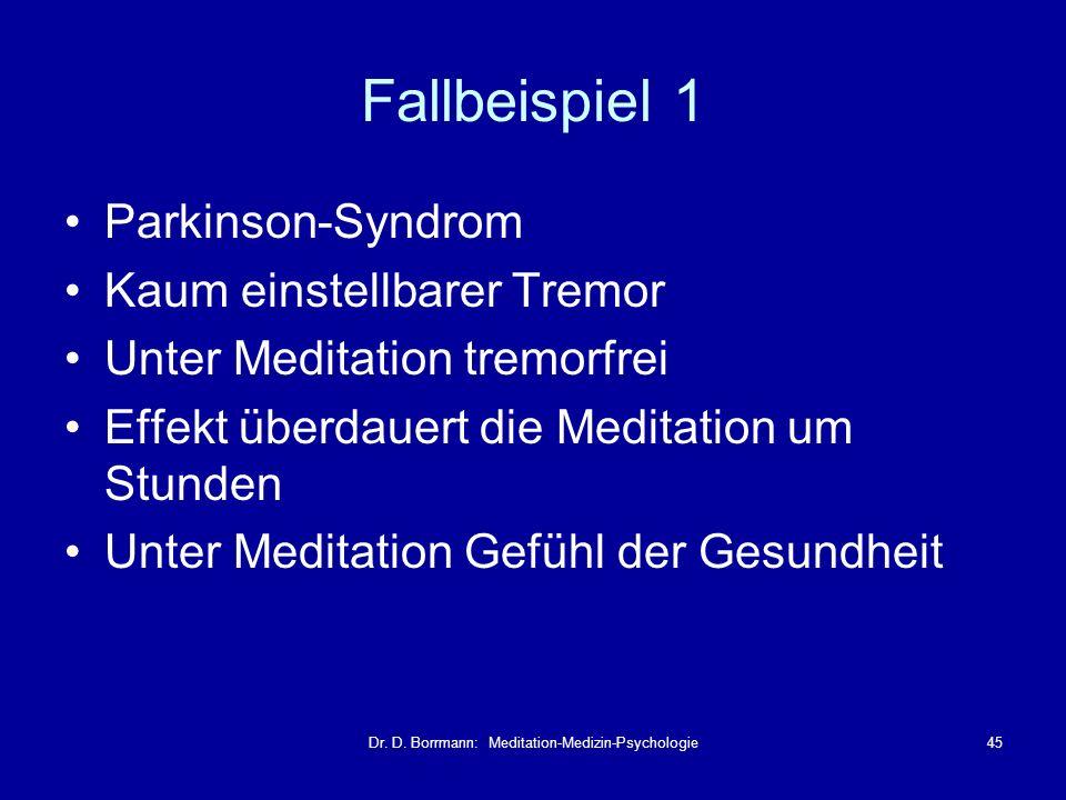 Dr. D. Borrmann: Meditation-Medizin-Psychologie