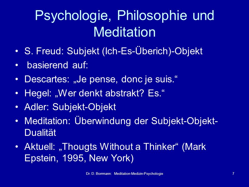 Psychologie, Philosophie und Meditation