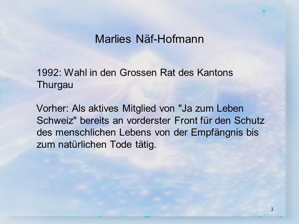 Marlies Näf-Hofmann 1992: Wahl in den Grossen Rat des Kantons Thurgau