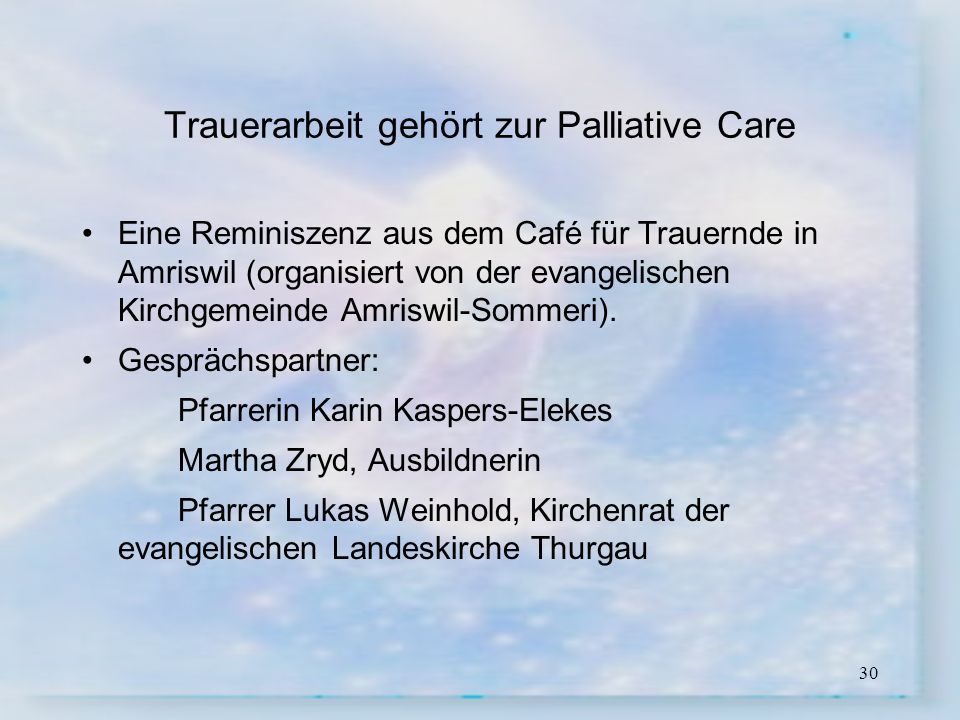 Trauerarbeit gehört zur Palliative Care