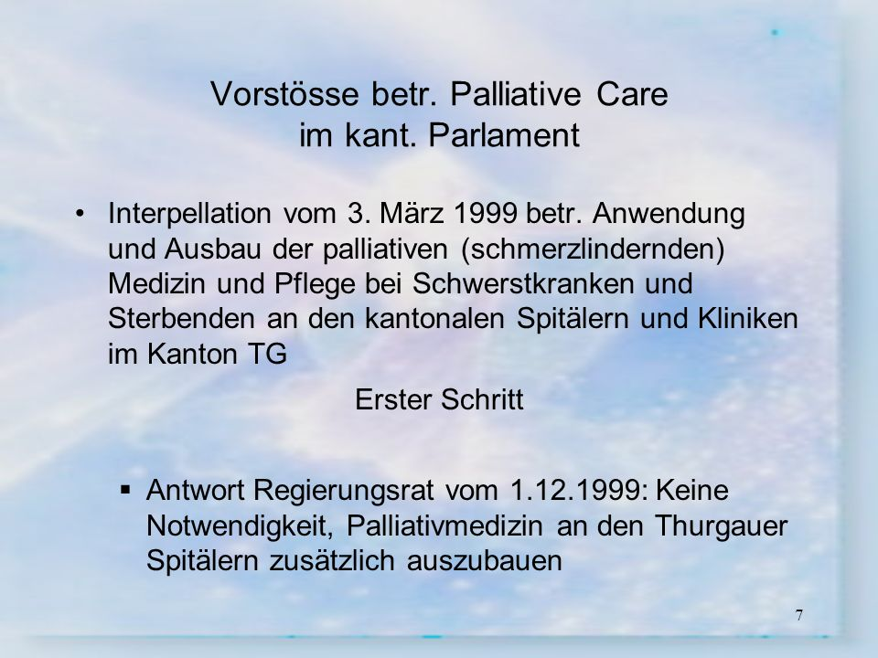 Vorstösse betr. Palliative Care im kant. Parlament