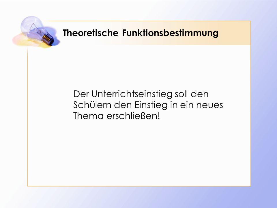 Theoretische Funktionsbestimmung