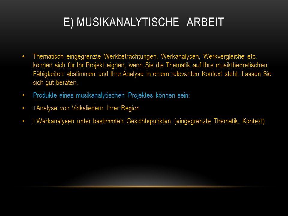 E) Musikanalytische Arbeit