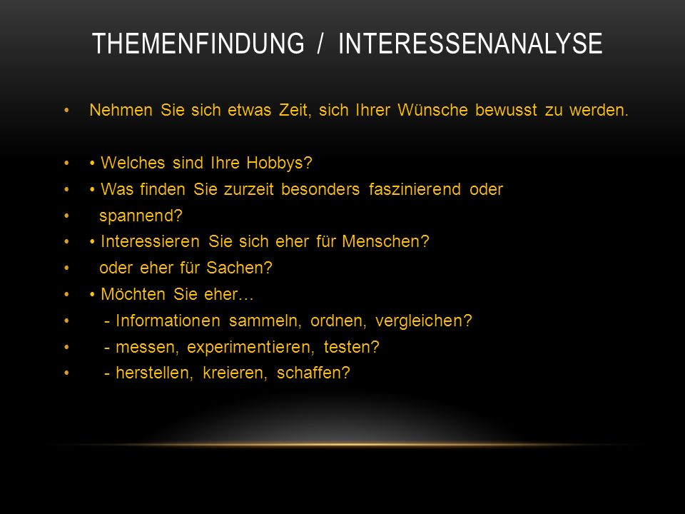 Themenfindung / Interessenanalyse