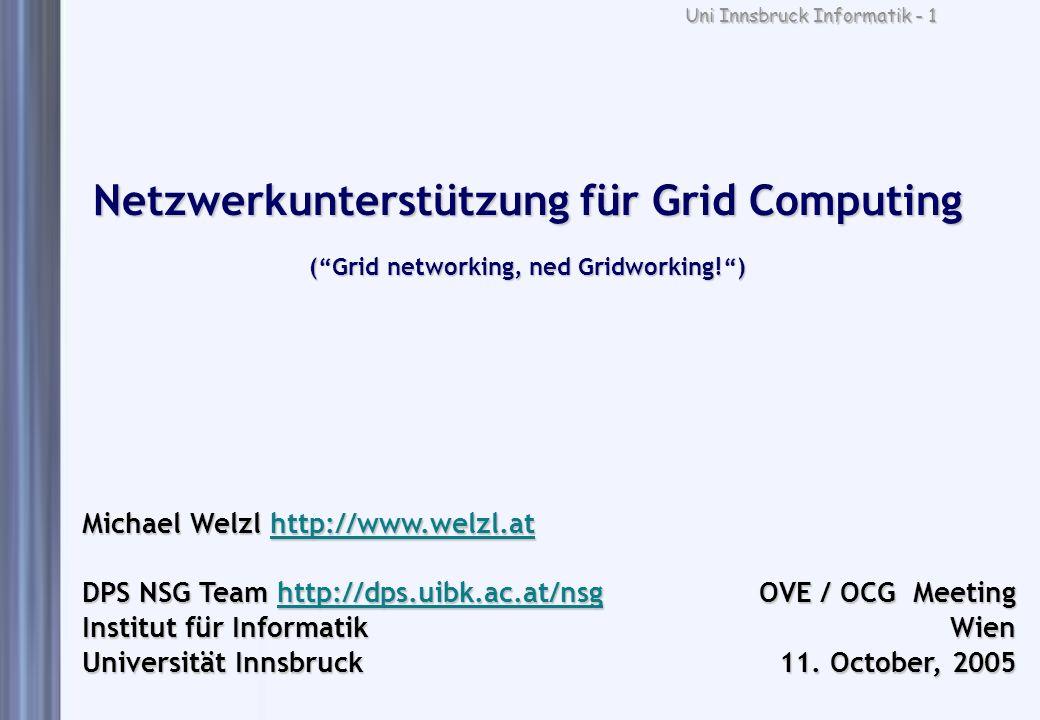 Netzwerkunterstützung für Grid Computing ( Grid networking, ned Gridworking! )