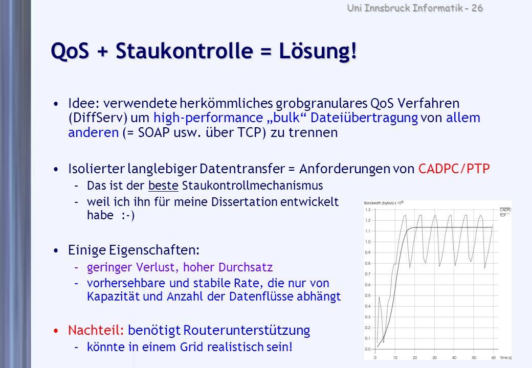 QoS + Staukontrolle = Lösung!
