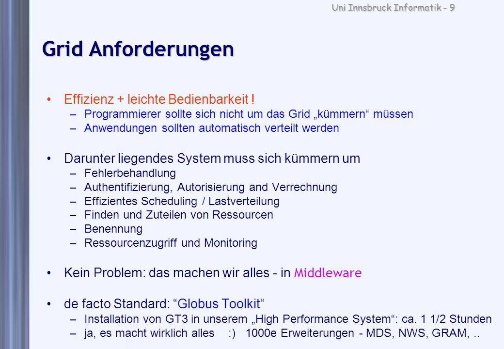 Grid Anforderungen Effizienz + leichte Bedienbarkeit !