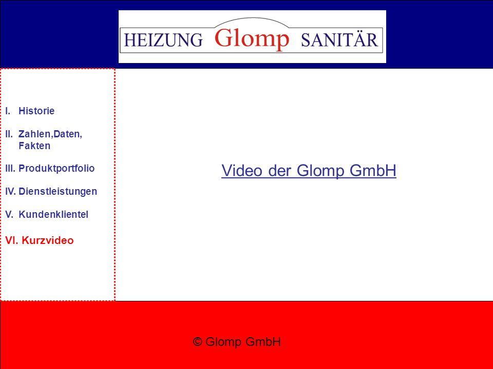 Video der Glomp GmbH © Glomp GmbH VI. Kurzvideo I. Historie