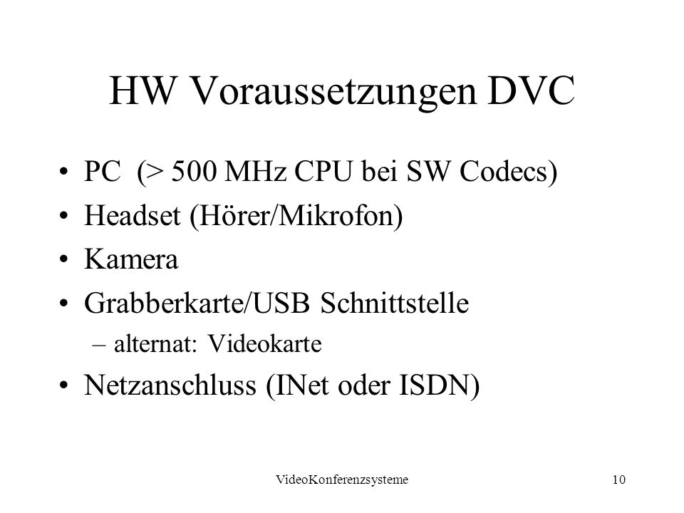 HW Voraussetzungen DVC