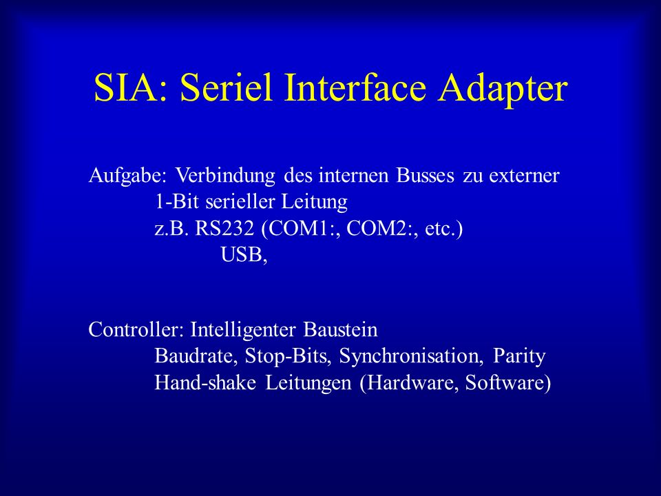 SIA: Seriel Interface Adapter