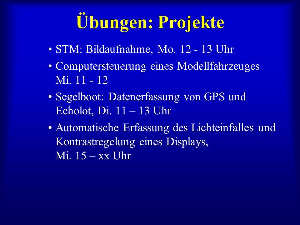 Übungen: Projekte STM: Bildaufnahme, Mo. 12 - 13 Uhr