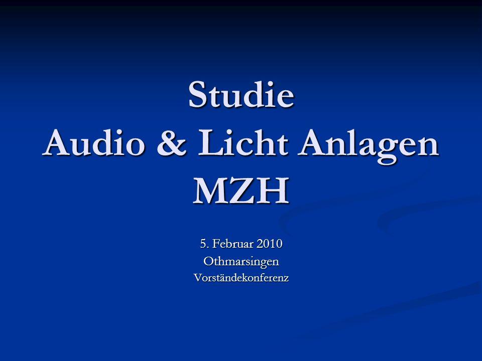 Studie Audio & Licht Anlagen MZH