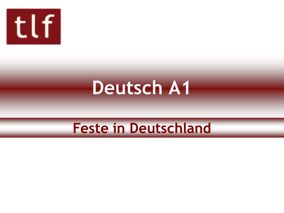Deutsch A1 Feste in Deutschland