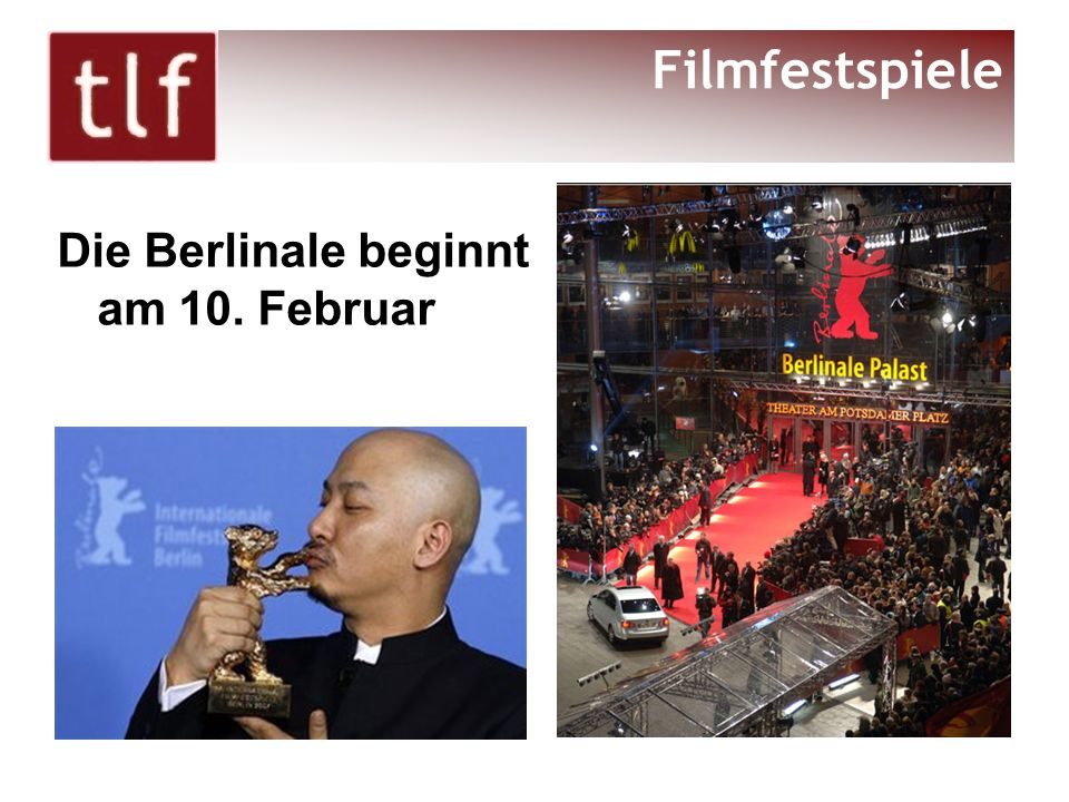 Filmfestspiele Die Berlinale beginnt am 10. Februar