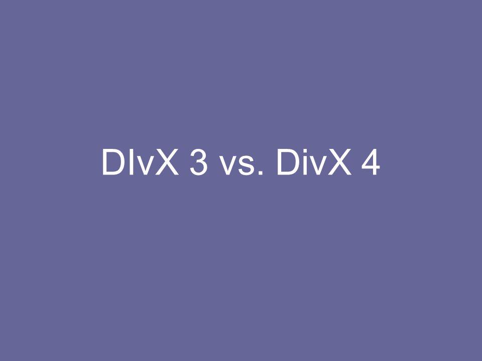 DIvX 3 vs. DivX 4