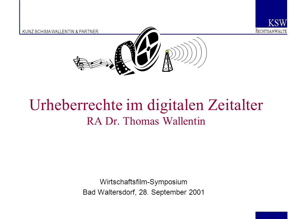 Urheberrechte im digitalen Zeitalter RA Dr. Thomas Wallentin