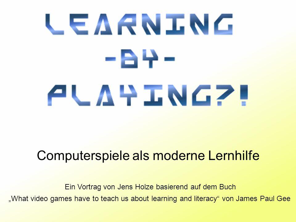 Computerspiele als moderne Lernhilfe