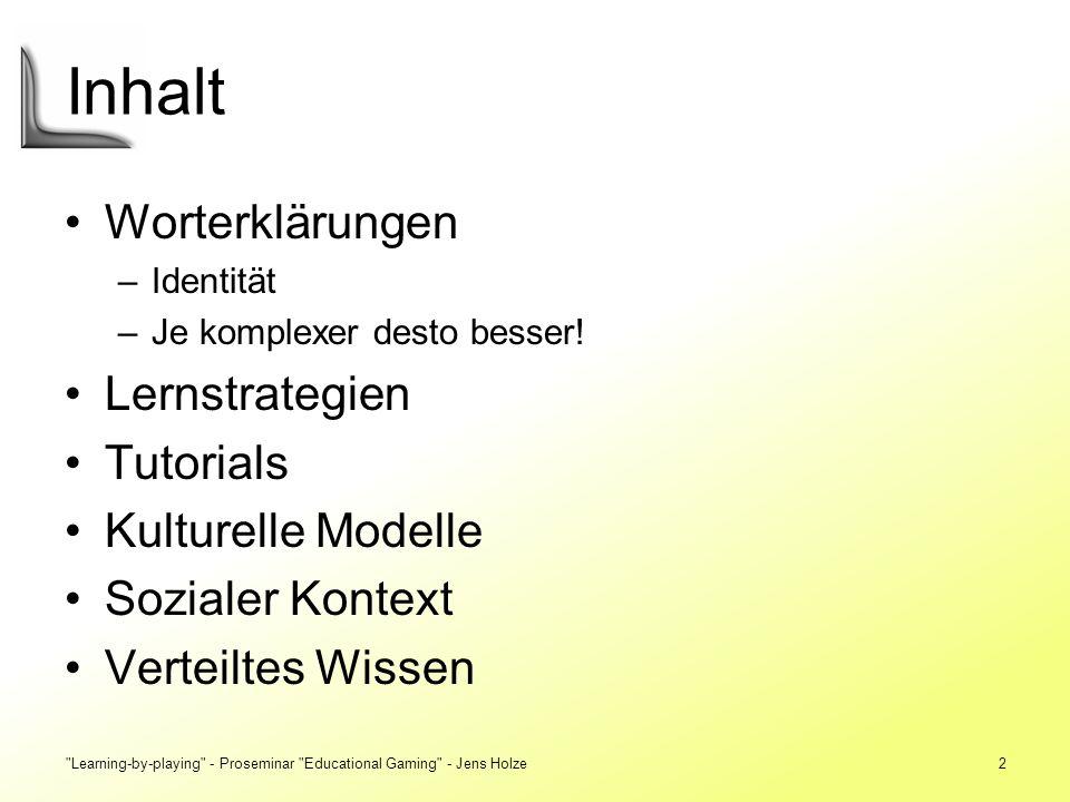 Inhalt Worterklärungen Lernstrategien Tutorials Kulturelle Modelle