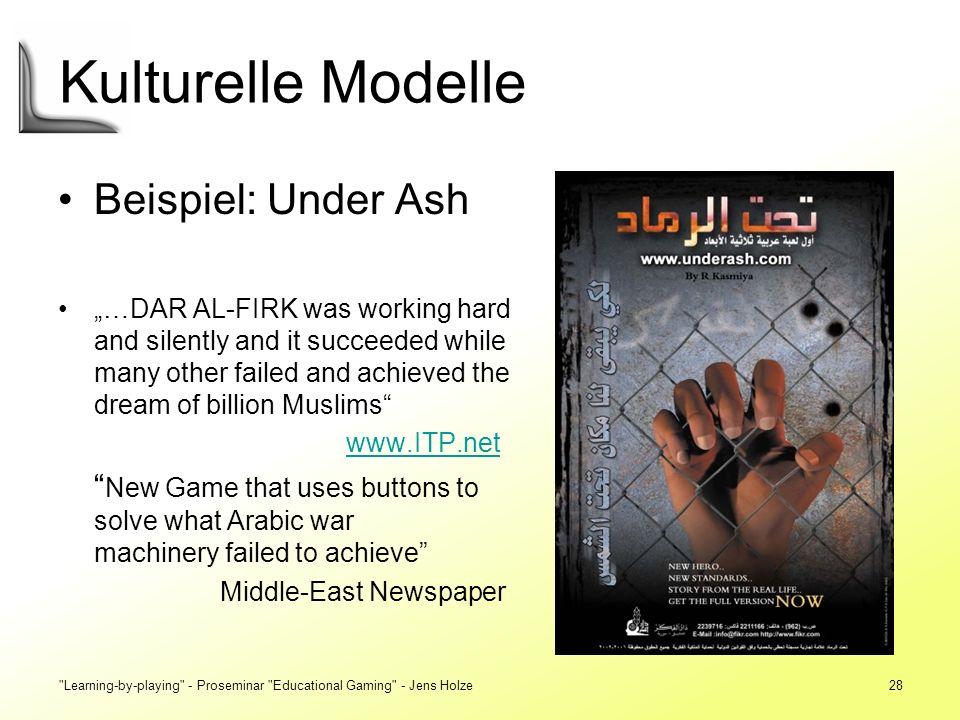 Kulturelle Modelle Beispiel: Under Ash