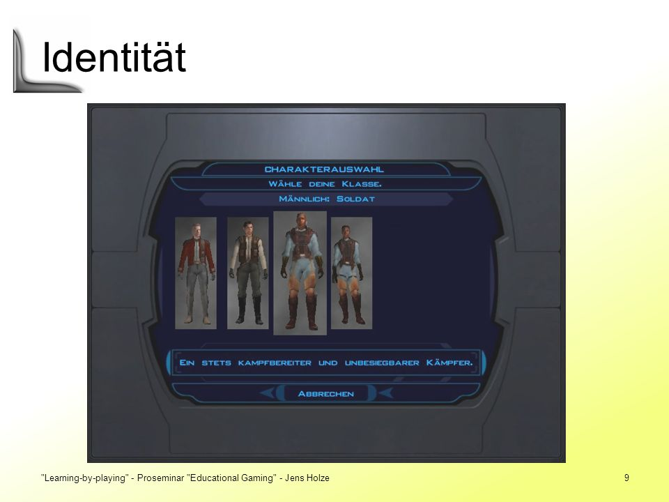 Identität Learning-by-playing - Proseminar Educational Gaming - Jens Holze