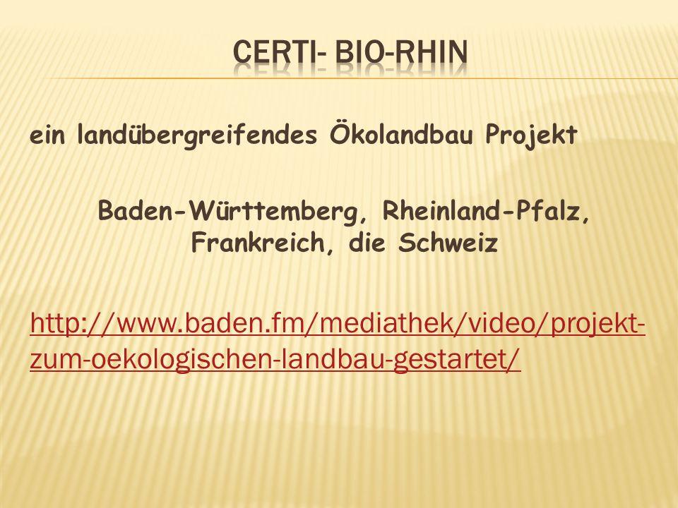 Baden-Württemberg, Rheinland-Pfalz, Frankreich, die Schweiz