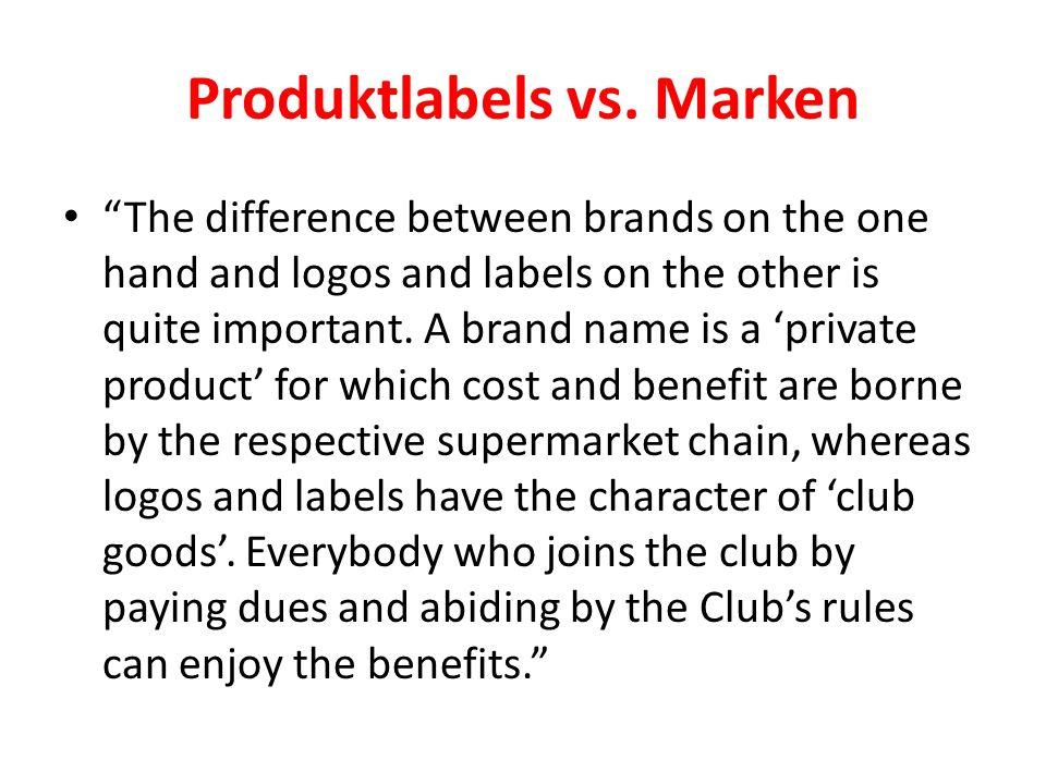 Produktlabels vs. Marken