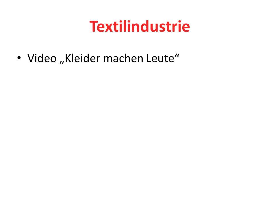 """Textilindustrie Video """"Kleider machen Leute"""