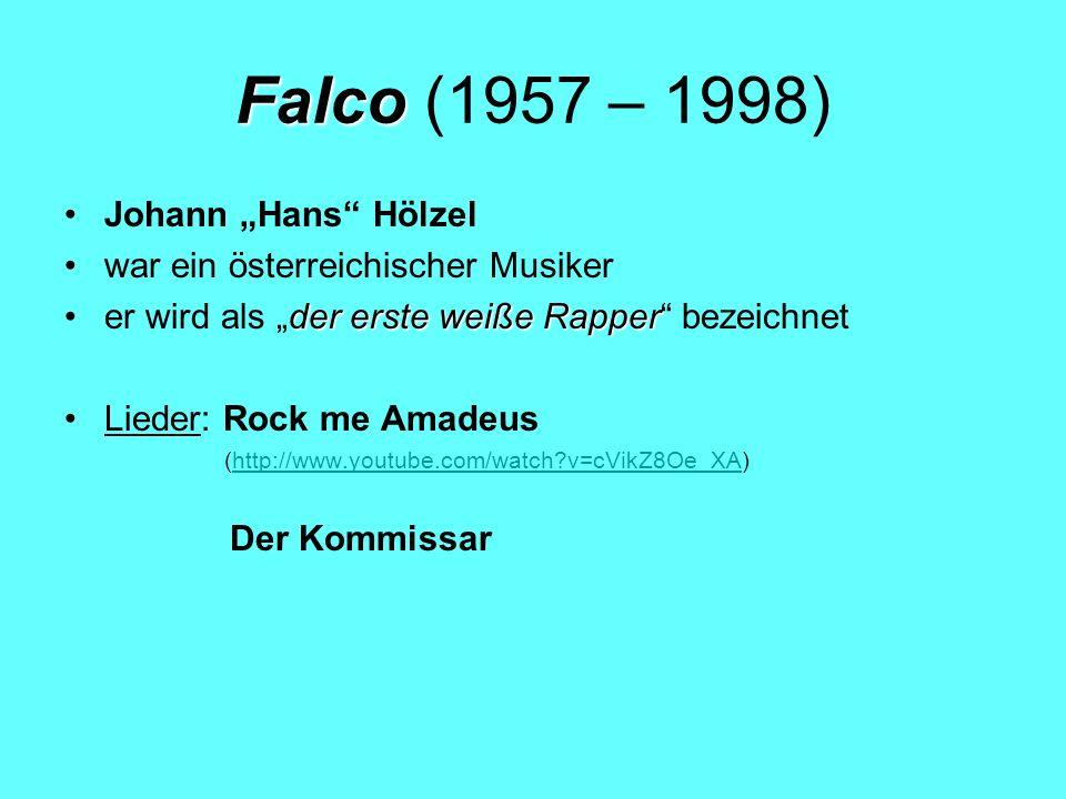 "Falco (1957 – 1998) Johann ""Hans Hölzel"