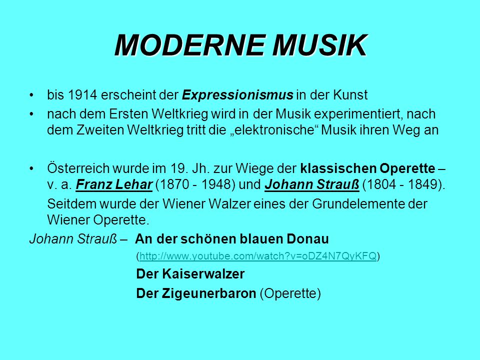 MODERNE MUSIK bis 1914 erscheint der Expressionismus in der Kunst