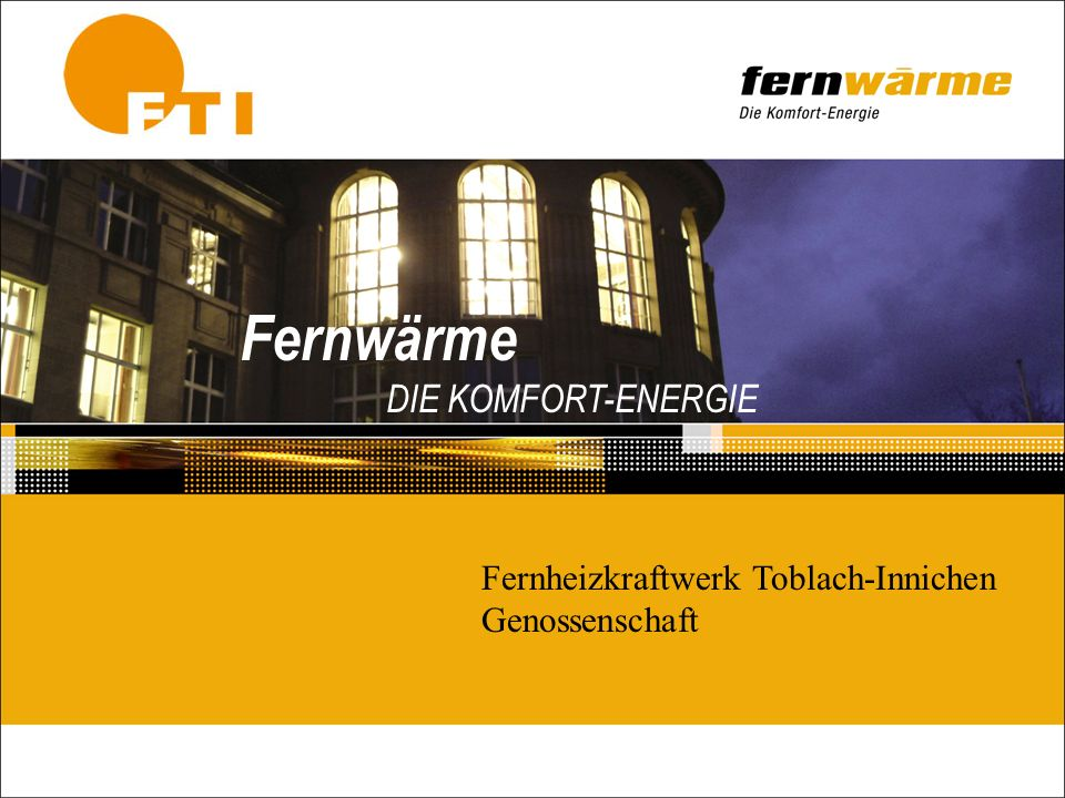 Fernwärme DIE KOMFORT-ENERGIE