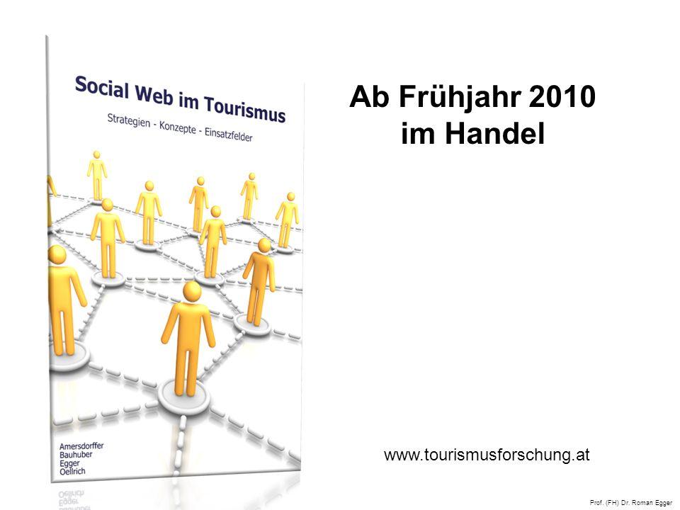 Ab Frühjahr 2010 im Handel www.tourismusforschung.at