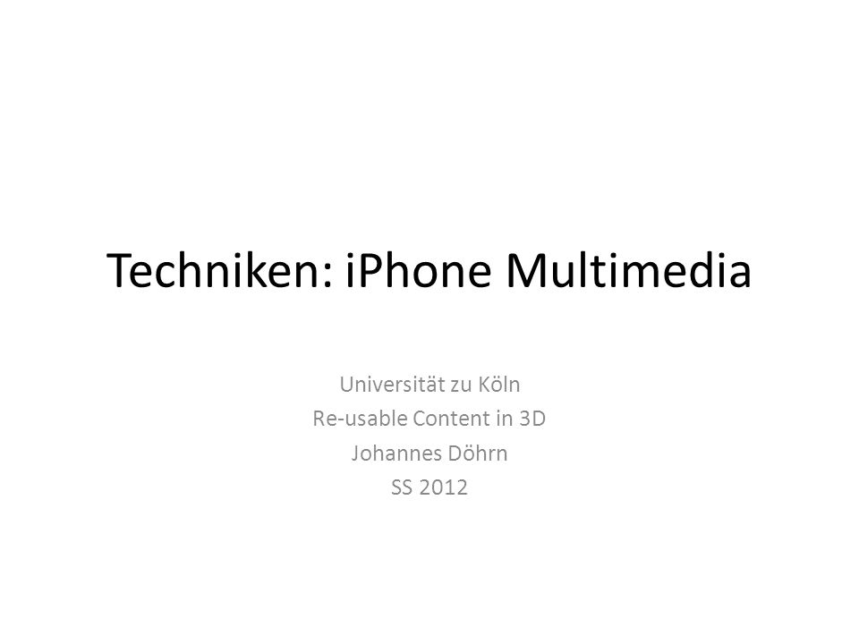 Techniken: iPhone Multimedia