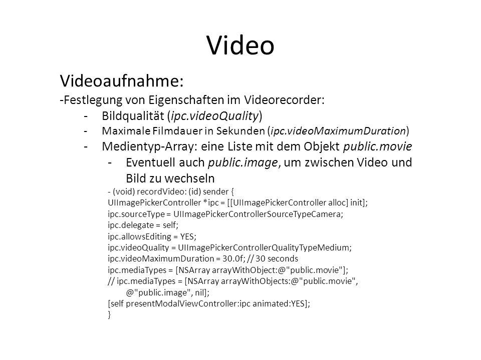 Video Videoaufnahme: Festlegung von Eigenschaften im Videorecorder:
