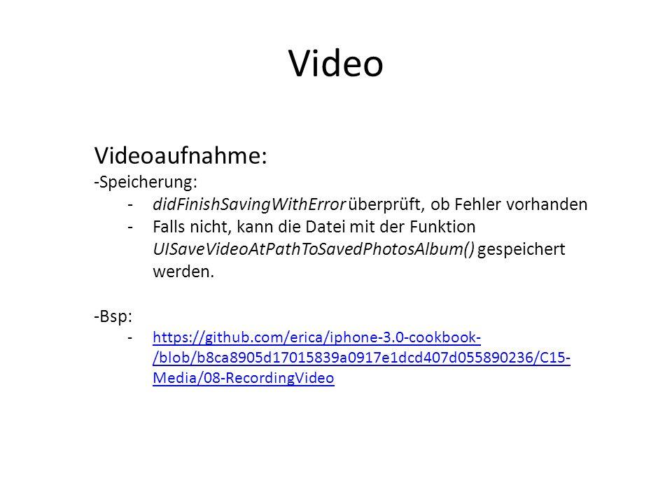 Video Videoaufnahme: Speicherung: