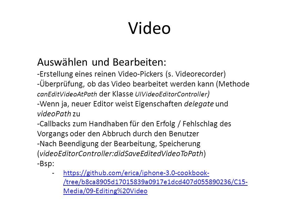 Video Auswählen und Bearbeiten:
