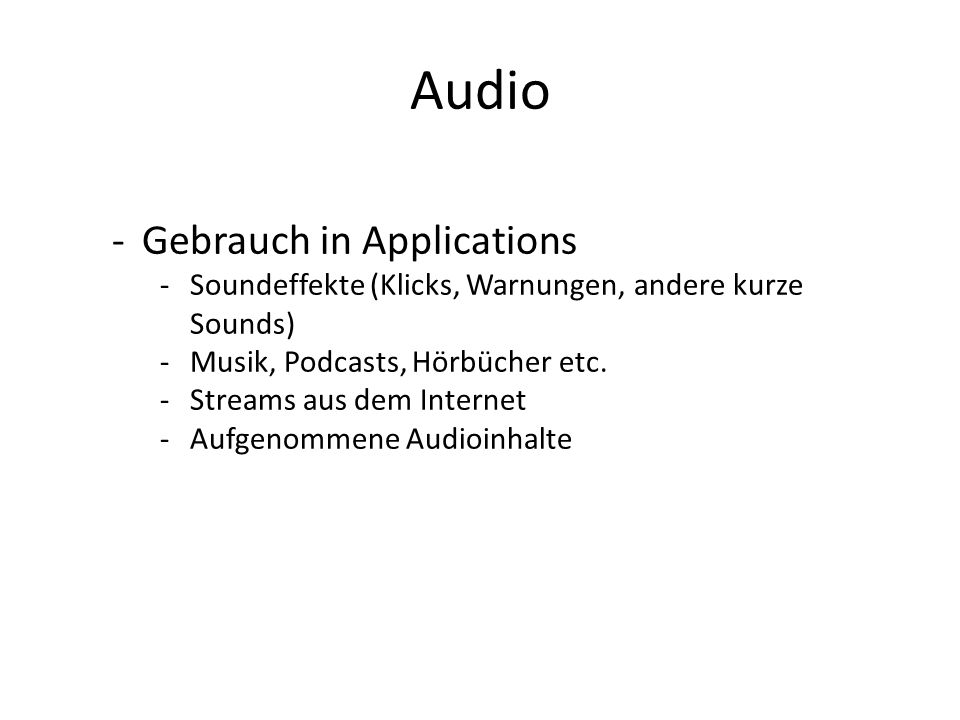 Audio Gebrauch in Applications