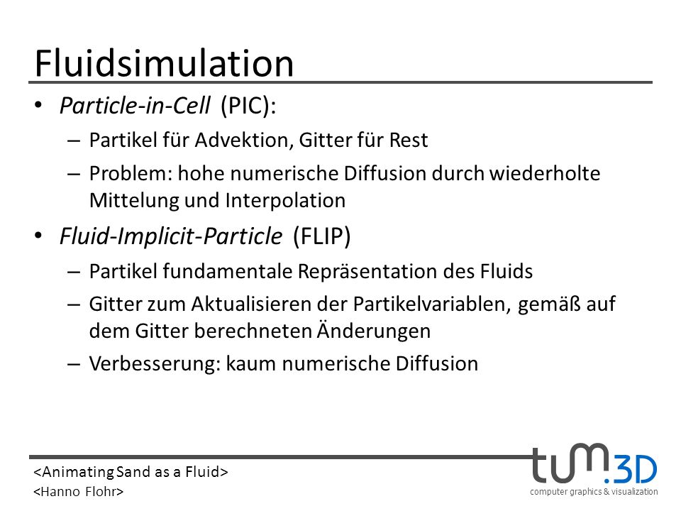 Fluidsimulation Particle-in-Cell (PIC): Fluid-Implicit-Particle (FLIP)