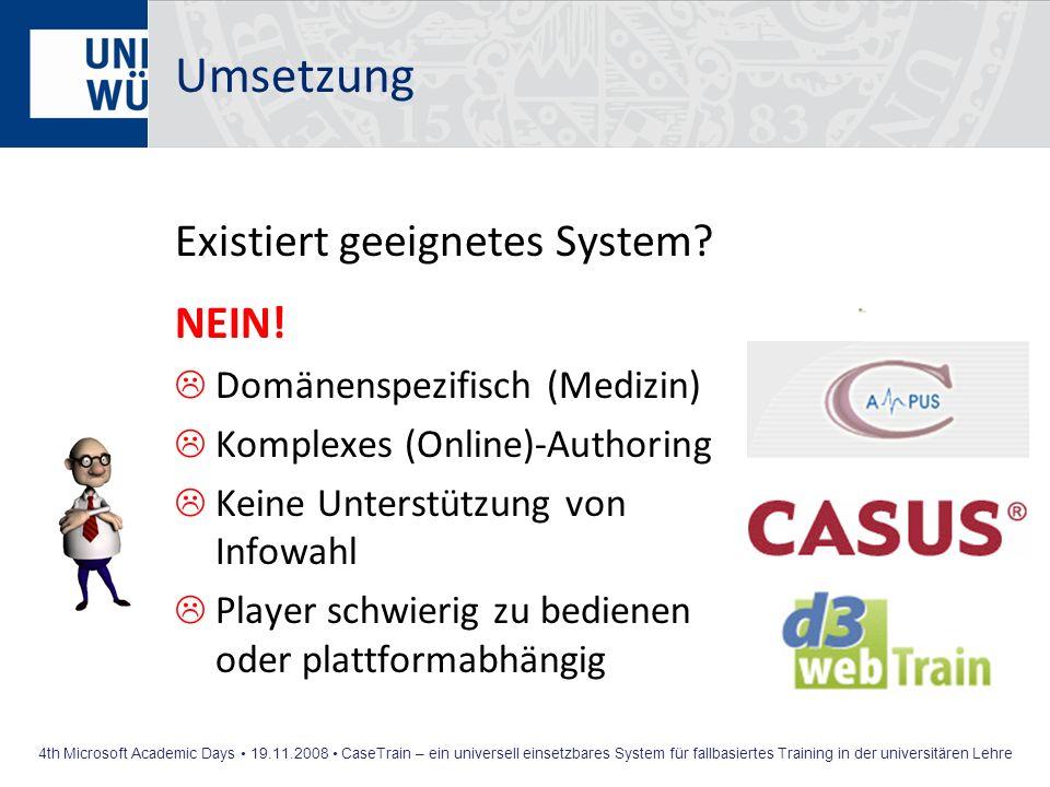 Umsetzung Existiert geeignetes System NEIN!