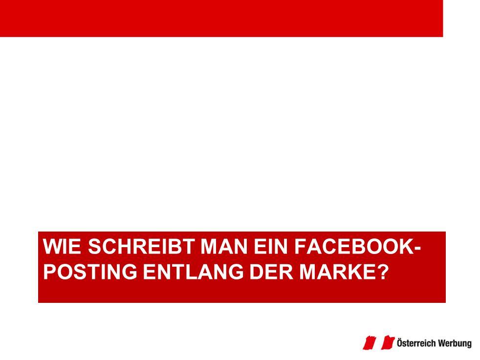 Wie schreibt man ein Facebook-Posting entlang der Marke