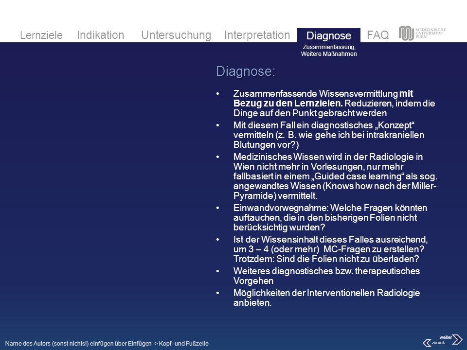 Diagnose Zusammenfassung, Weitere Maßnahmen. Diagnose: