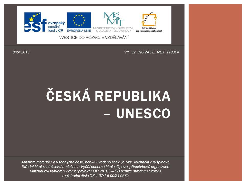 ČESKÁ REPUBLIKA – UNESCO