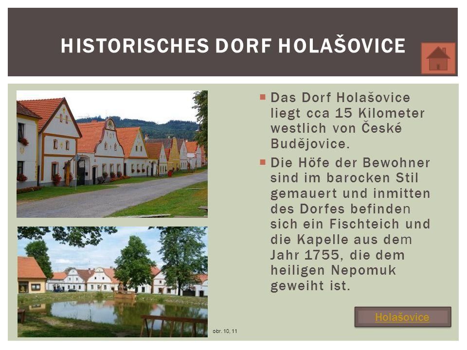 HISTORISCHES DORF HOLAŠOVICE