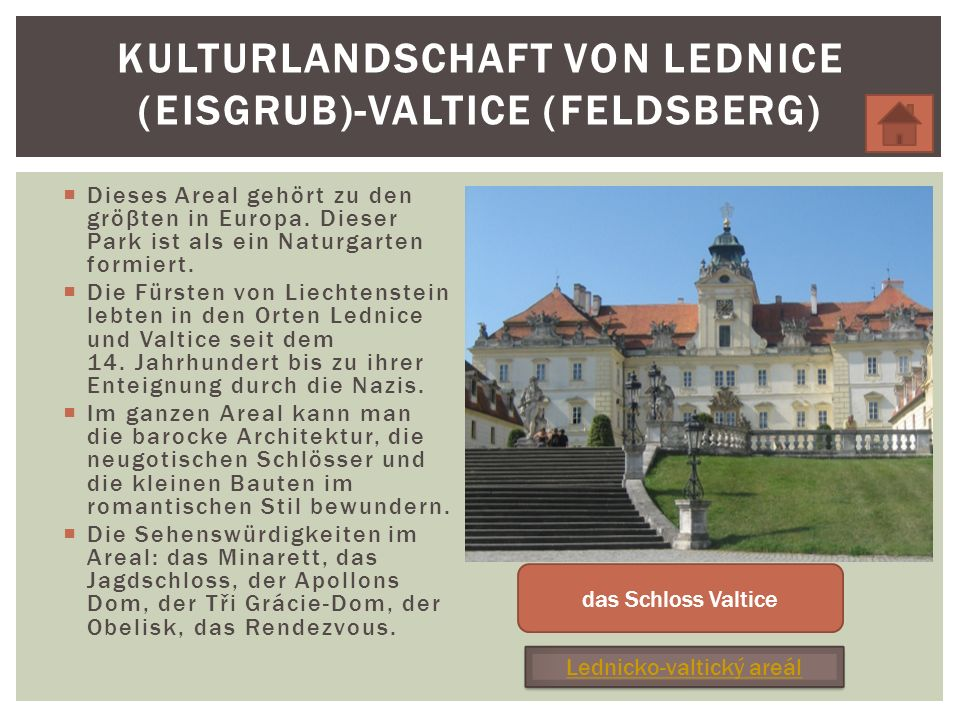Kulturlandschaft von Lednice (Eisgrub)-Valtice (Feldsberg)