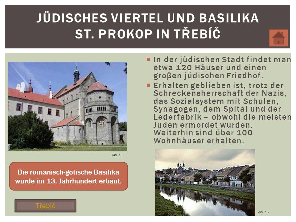 Jüdisches Viertel und Basilika St. Prokop in TŘebÍČ