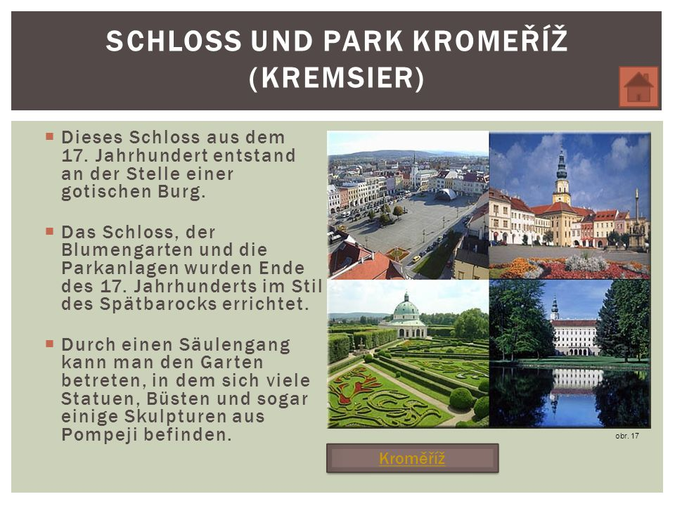 Schloss und Park KromeŘíŽ (Kremsier)