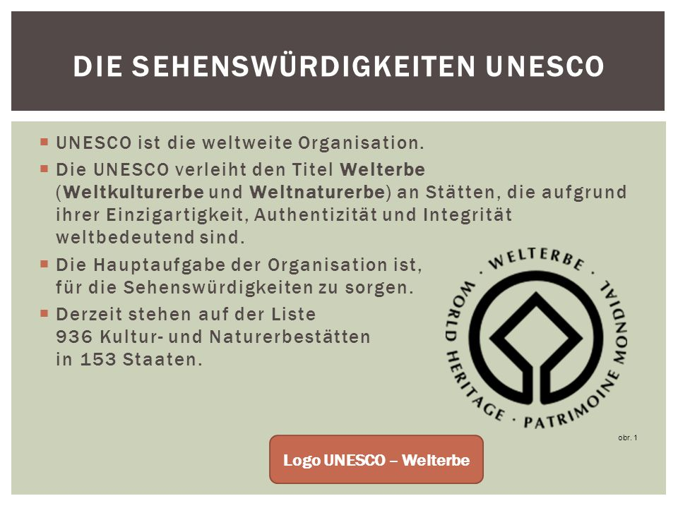 Die Sehenswürdigkeiten UNESCO